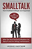Smalltalk: Vom Smalltalk Anfänger zum Experten!