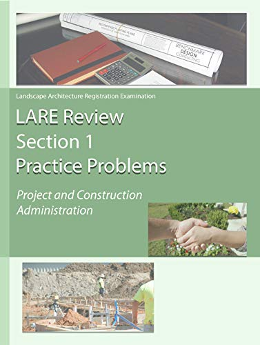 LARE Review Section 1 Practice Problems: Project and