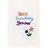 Basic Embroidery Stitches (It's Totally Doable Book 1)