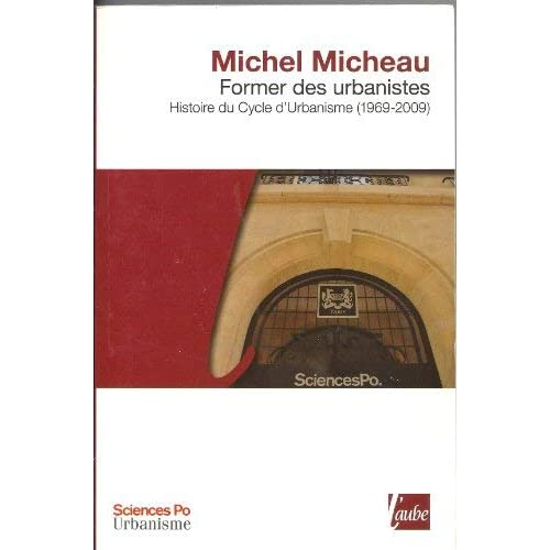 Former des urbanistes. Histoire du Cycle d'Urbanisme (1969-2009)