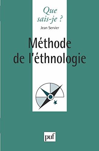 Méthode de l'ethnologie par Jean Servier