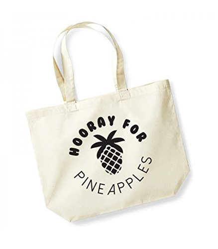 Hooray For Pineapples - Large Canvas Fun Slogan Tote Bag Natural/Black