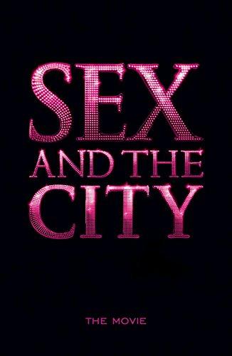 Sex and the City: The Movie por Amy Sohn