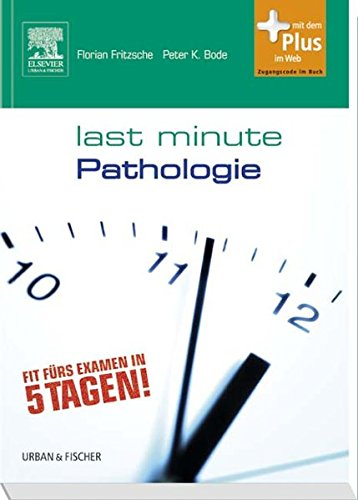 Last Minute Pathologie: mit Zugang zum Elsevier-Portal