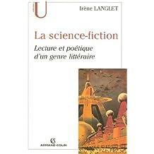La science-fiction : Lecture et poétique d'un genre littéraire (Lettres)
