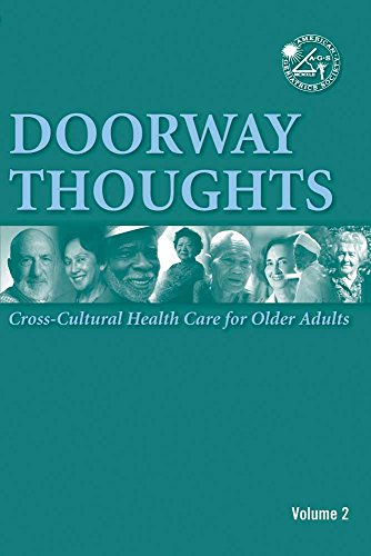 Doorway Thoughts: Cross Cultural Health Care for Older Adults, Volume II - Geri Care