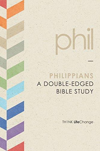 Philippians: A Double-Edged Bible Study (Th1nk LifeChange)
