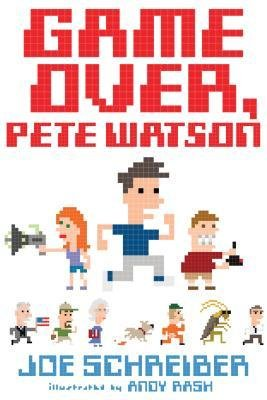 [( Game Over, Pete Watson By Schreiber, Joe ( Author ) Hardcover Mar - 2014)] Hardcover