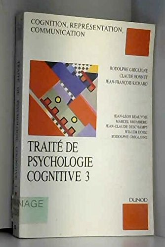 Traité de psychologie cognitive Bd.3