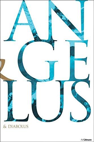 Angelus & Diabolus: Engel, Teufel und Dämonen in der christlichen Kunst