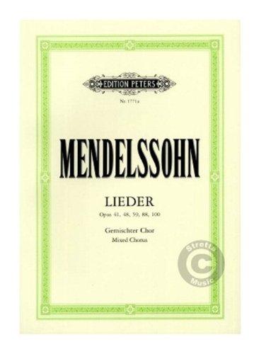 Mendelssohn - Lieder - Opus 41, 48, 59, 88, 100