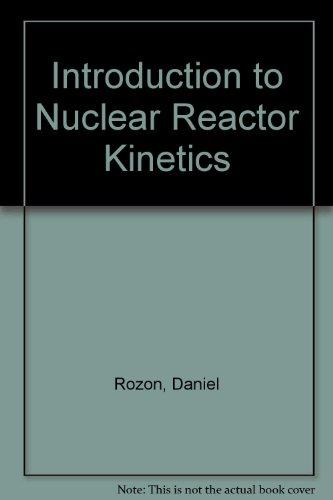 Introduction to Nuclear Reactor Kinetics par Rozon