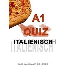 Italienisch Quiz A1 - Übungen zum Grundwortschatz
