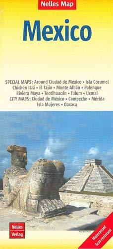 Nelles Map Landkarte Mexico: 1 : 2,500,000   reiß- und wasserfest; waterproof and tear-resistant; indéchirable et imperméable; irrompible & impermeable (Nelles Map / Strassenkarte)