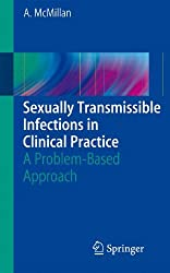 Sexually Transmissible Infections in Clinical Practice: A Problem-Based Approach