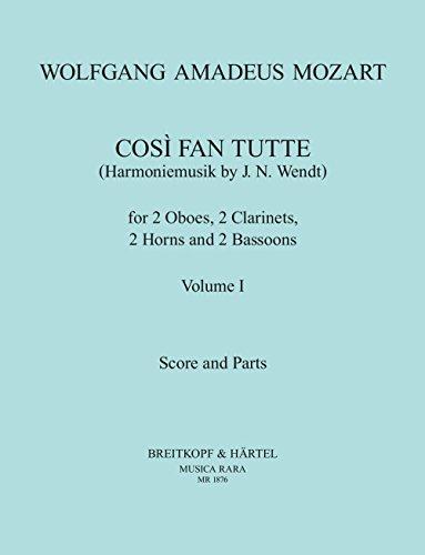 Così fan tutte KV 588 Harmoniemusik von J. N. Wendt Band 1 - Partitur und Stimmen (MR 1876) -