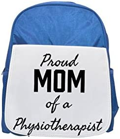 Proud Mom of a Physiotherapist printed kid's Bleu  backpack, Cute backpacks, cute small backpacks, cute Noir  backpack, cool Noir  backpack, fashion backpacks, large fashion backpacks, Noir  fashion ba | Pour Gagner Un Haut Admiration Et Est Largement Tru