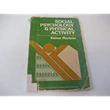 Social Psychology & Physical Activity