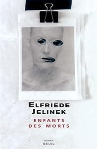 vignette de 'Enfants des morts (Elfriede Jelinek)'
