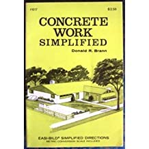Concrete Work Simplified (Easi-bild) by Donald R. Brann (1980-06-02)