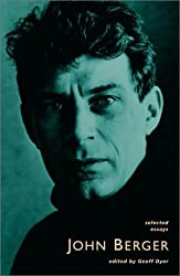 Selected Essays by John Berger (2001-12-01)