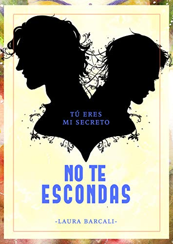 No te escondas (Spanish Edition)