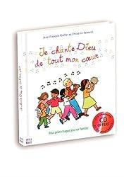 Je chante Dieu de tout mon coeur (1 livre + 1 CD) : Pour prier chaque jour en famille