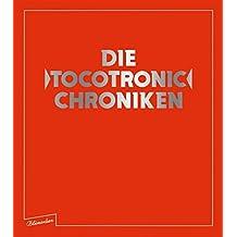 Die Tocotronic Chroniken
