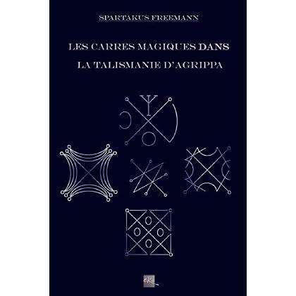 Les carrés magiques dans la talismanie d'Agrippa