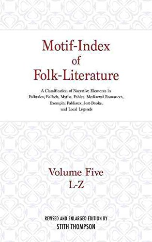 [(Motif-Index of Folk Literature: v. 5 : A Classification of Narrative Elements in Folk Tales, Ballads, Myths, Fables, Mediaeval Romances, Exempla, Fabliaux, Jest-Books, and Local Legends)] [By (author) Stith Thompson] published on (February, 1990)