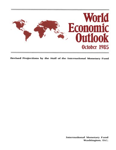 World Economic Outlook, October 1985 Revised Projections