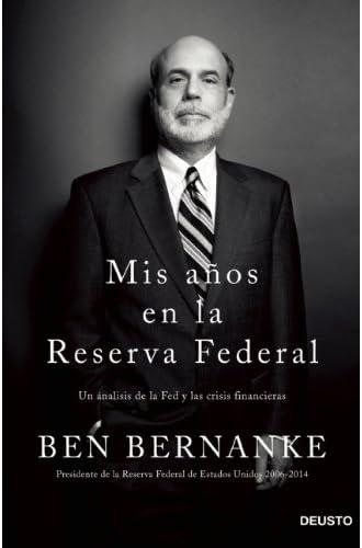 Mis Años En La Reserva Federal