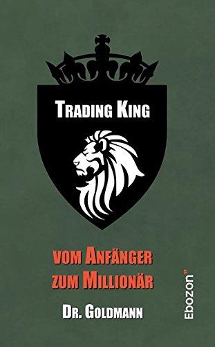 Trading King: vom Anfänger zum Millionär