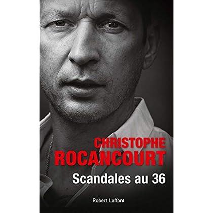 Scandales au 36