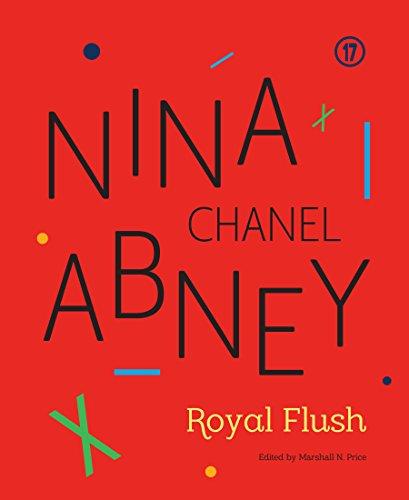 Nina Chanel Abney: Royal Flush por Marshall N. Price
