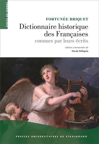 Dictionnaire historique des françaises connues par leurs écrits