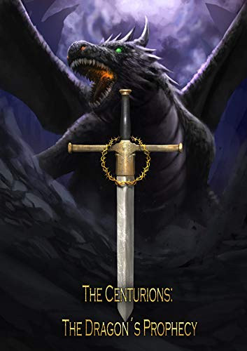 Picture of The Centurions: The Dragon's Prophecy