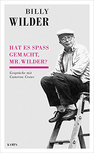 Hat es Spaß gemacht, Mr. Wilder?: Gespräche mit Cameron Crowe (Kampa Salon)
