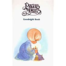 Precious Moments Goodnight Book: Stories and Prayers (Goodnight Book (Grand Rapids, Mich.), 1.) by Betty De Vries (Compiler), Samuel J. Butcher (Illustrator) (1-Oct-1996) Hardcover