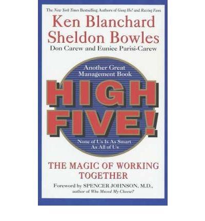 [(High Five )] [Author: Kenneth H. Blanchard] [Dec-2001]