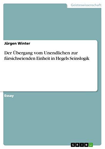 Der Übergang vom Unendlichen zur fürsichseienden Einheit in Hegels Seinslogik - Übergangs-einheit