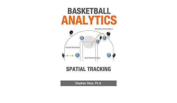 Basketball Analytics: Spatial Tracking (English Edition
