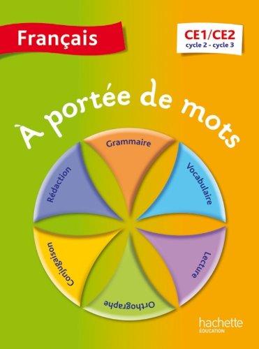 À portée de mots. Français CE1-CE2. Livre de l'élève. Per la Scuola elementare (A portée de mots)
