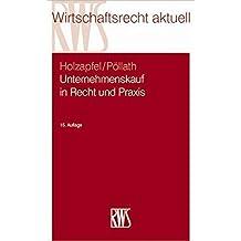 Unternehmenskauf in Recht und Praxis: Rechtliche und steuerliche Aspekte (RWS-Skript)
