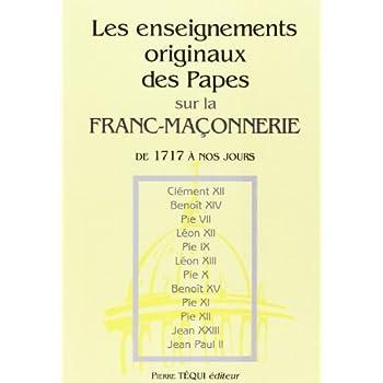 Les enseignements originaux des papes sur la franc-maçonnerie