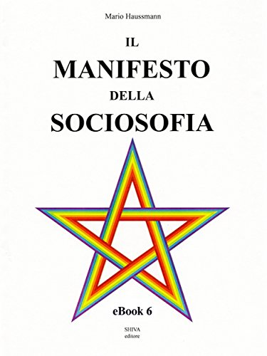 Il Manifesto della Sociosofia - eBook 6 (Italian Edition) eBook ...
