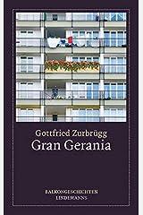 Gran Gerania: Balkongeschichten (Lindemanns Bibliothek) Broschiert