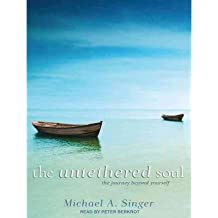 [(The Untethered Soul (Library Edition): The Journey Beyond Yourself)] [Author: Michael A. Singer] published on (December, 2011)