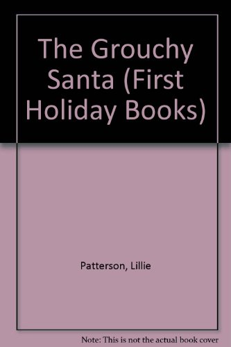 the-grouchy-santa-first-holiday-books