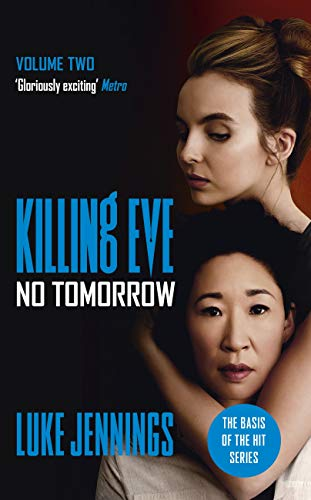 Telecharger No Tomorrow The Basis For Killing Eve Now A